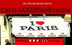 Listen to Paris GOODfood+wine on World Radio Paris