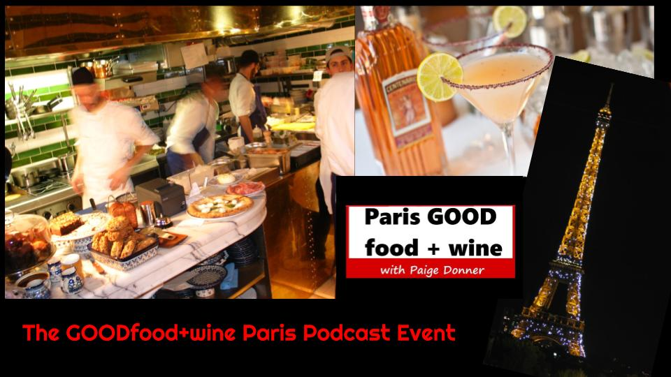 June 28 Podcast Event Paris GOOD food+wine